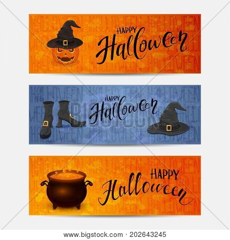 Set of banners with lettering Happy Halloween. Hat of witch on the pumpkin, witch clothes and a cauldron with a potion on orange and blue grunge background, illustration.