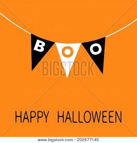 Happy Halloween card. Bunting flags pack Boo letters. Flag garland. Party decoration element. Hanging text on rope thread. Black white triangle set. Flat design. Orange background. Vector illustration