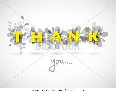 Thank you quotation with gray abstract backgrounds behind each letters.