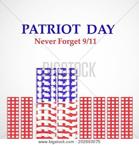 illustration of buildings with Patriot Day never forget 9/11 text on the occasion of Patriot Day