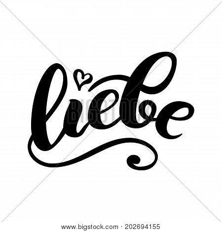 Liebe - LOVE in German. Happy Valentines day card, Hand-written lettering isolated on white. Vector illustration