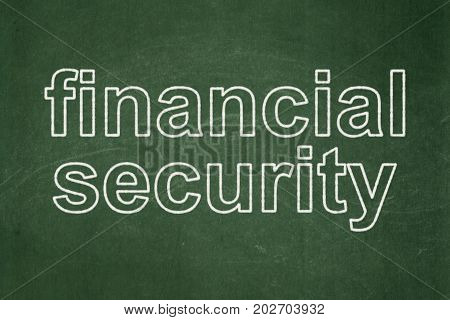 Safety concept: text Financial Security on Green chalkboard background