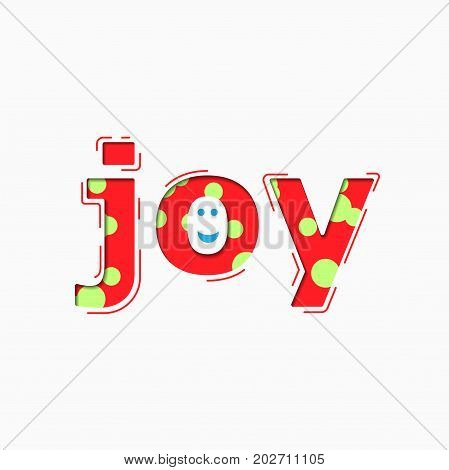 Colorful Words Joy. Text Message on White Background
