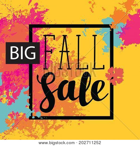 Vector poster with colored abstract spots and the words Fall sale on the yellow background. It can be used as a poster invitation label flyer