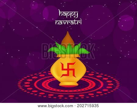 illustration of kalash in hinduism symbol swastik with Happy Navratri text on the occasion of hindu festival Navratri