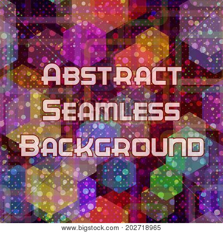 Abstract Seamless Background with Colorful Geometrical Figures. Eps10, Contains Transparencies. Vector