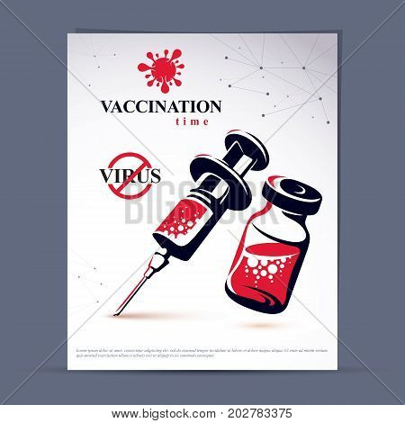 Get your flu shot marketing presentation poster. Vector graphic illustration of a bottle with medicine and disposable syringe for injections to kill a virus.