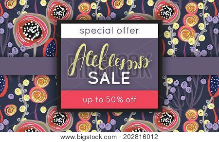 Autumn sale. Discount in fall. Floral pattern. Hand drawn creative flowers. Repeating background. Lettering. Flyer advertising banner signboard. Vector illustration eps10