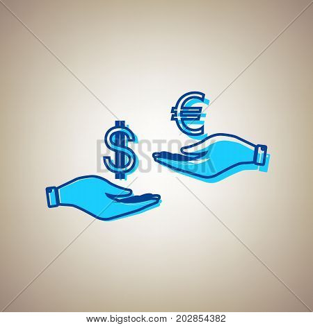 Currency exchange from hand to hand. Dollar adn Euro. Vector. Sky blue icon with defected blue contour on beige background.