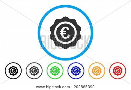 Euro Quality Seal rounded icon. Vector illustration style is a gray flat iconic euro quality seal symbol inside a circle. Additional color variants are black, grey, green, blue, red, orange.