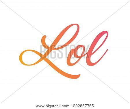 Gradient Orange To Pink  Isolated Hand Writing Word Lol
