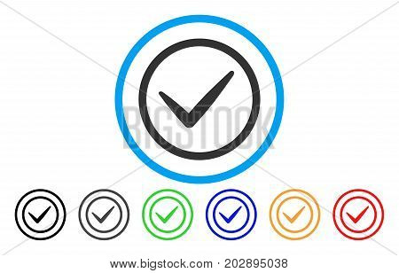 Ok Tick rounded icon. Vector illustration style is a grey flat iconic ok tick symbol inside a circle. Additional color variants are black, gray, green, blue, red, orange.