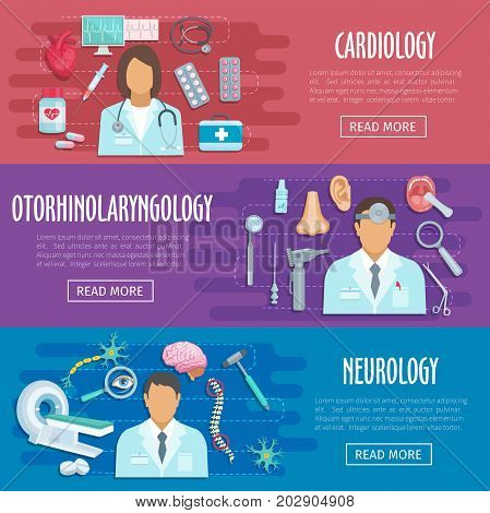 Medical banners of hospital doctors in neurology, cardiology and otolaryngology. Vector flat medicines and medical tools of nurse, cardiology heart pills, brain mri scanner or otoscope and stethoscope poster