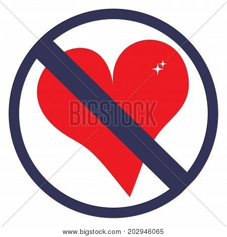 No love or romantic emotions not allowed icon. No love or friend zone sign. Great as print for t-shirt or cap.
