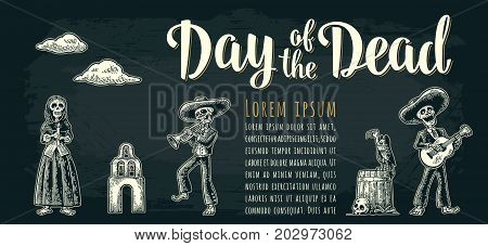 Horizontal poster for Dia de los Muertos. Skeleton in Mexican national costumes hold candle dance play guitar trumpet. Vintage vector white engraving on dark background. Day of the Dead lettering