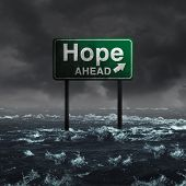 Hope ahead inspirational and motivational life concept as a highway sign drowning in deep flood waters after a hurricane storm as a message of spiritual faith or the promise of recovery and patriotic unity with 3D illustration elements. poster