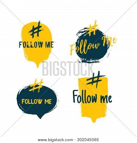 Follow Me Youth Hashtag Design. Social Media Set With Abstract Bubbles