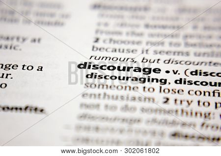 Word Or Phrase Discourage In A Dictionary.