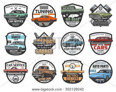 Car Service, Auto Repair Garage And Automotive Mechanic Icons. Vector Retro Vintage Cars Club, Off-r