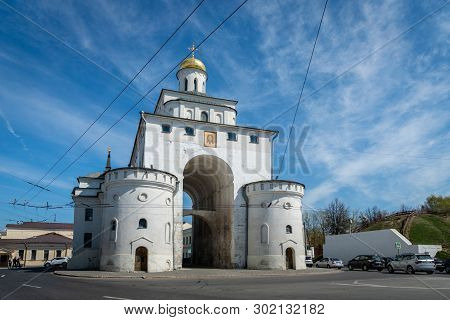 Vladimir, Russia - May 2019: The Golden Gate Of Vladimir Constructed Between 1158 And 1164, In Vladi