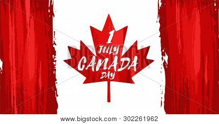 Happy Canada Day, July 1 Holiday Celebrate Card With Paint Brush Strokes. Patriotic Canadian Backgro