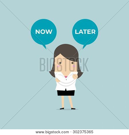 Businesswoman With Now Or Later Balloon Text. Businesswoman Select Choice Now Or Later.
