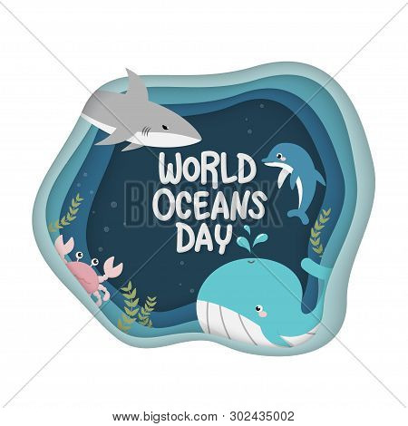 World Oceans Day. Vector Of Marine Life For Celebration Dedicated To Help Protect, And Conserve Worl