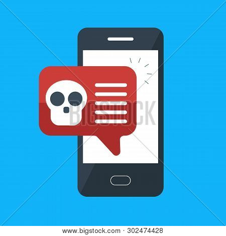 Malware Notification On Smartphone. Mobile Phone With Skull Bones Bubble Speech Red Alert, Concept O