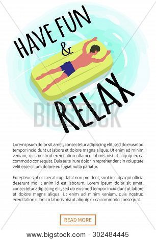 Have Fun And Relax Poster, Man Suntanning On Mattress Isolated Character On Yellow Float. Vector Guy