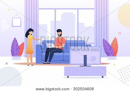 Wife Talking To Busy Husband Flat Cartoon. Man Sitting On Sofa And Working With Laptop In Living Roo