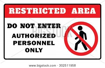 Restricted Area Sign -do Not Enter Authorized Personnel Only Sign.restricted Area Sign Drawing By Il