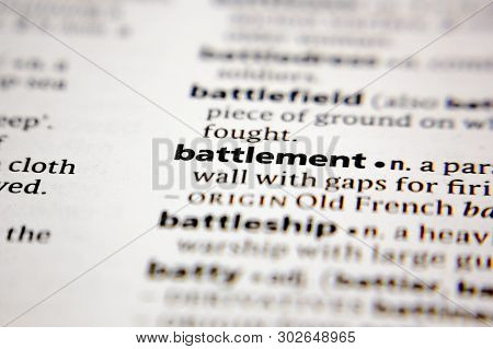 Word Or Phrase Battlement In A Dictionary.