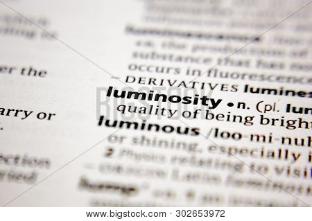 Word Or Phrase Luminosity In A Dictionary.