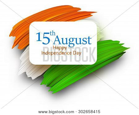 Independence Day Of India 15th August. Card With National Flag.