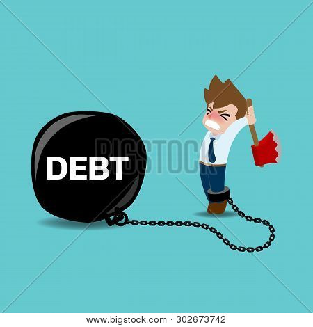 Businessman Try To Cut The Chains That Tied His Leg To Large Black Steel Metal Balls In Meaning The