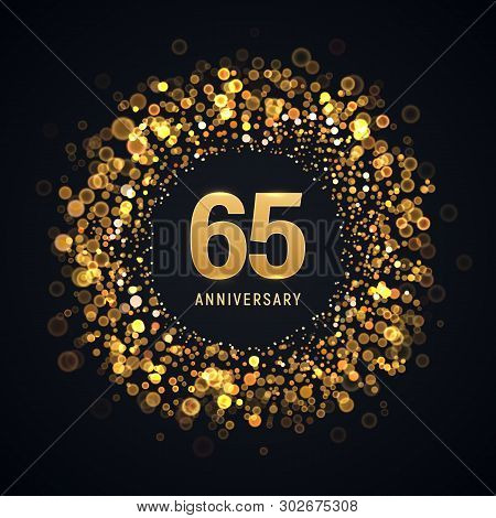 65 Years Anniversary Isolated Vector Design Element. Sixty Five Birthday Logo With Blurred Light Eff