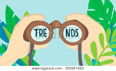 Hands Holding Binocular With Lettering Trend.  Chase Trends Vector Poster