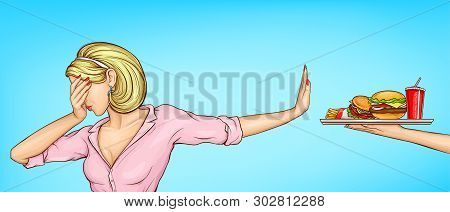 Fast Food And Harmful Food Refuse, Suffering Of Strict Diet Pop Art Vector Concept. Woman Dont Wont