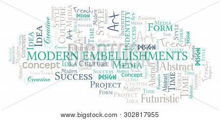Modern Embellishments Word Cloud. Wordcloud Made With Text Only.