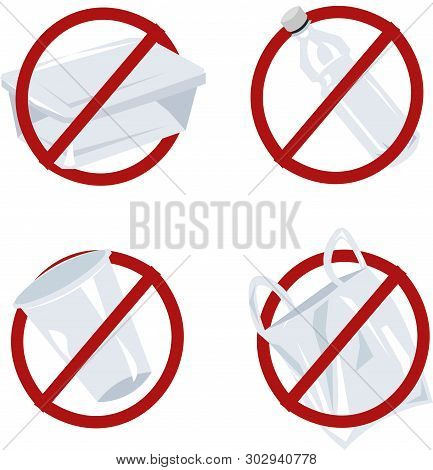 Set Of Vector Plastic Items In A Red Forbidding Sign. Container, Bottle, Bag, Cup. Save The Planet,