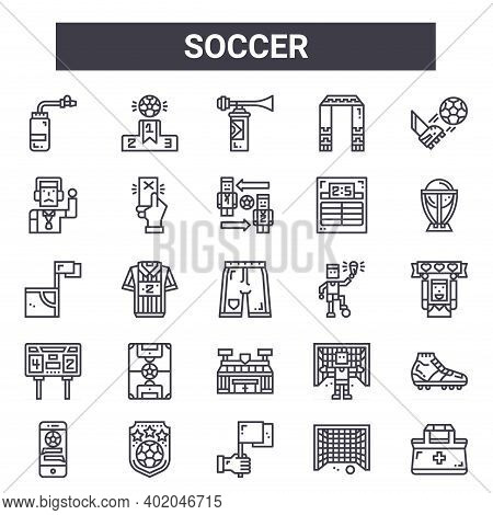 Soccer Outline Icon Set. Includes Thin Line Icons Such As Bottle, Coach, Soccer, Goalkeeper, Goal, H
