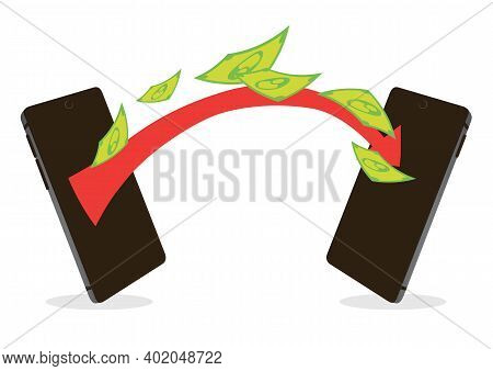 Transaction Of Money From Mobile Phone Into Another Mobile Phone. Concept Of Financial Transactions,
