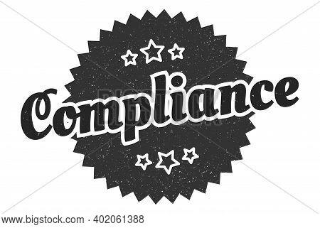 Compliance Sign. Compliance Round Vintage Retro Label. Compliance
