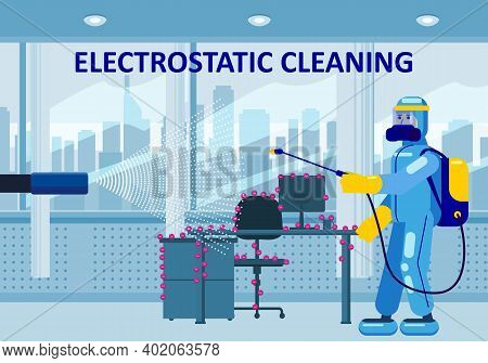 Electrostatic Disinfection Cleaning Service. Man Dressed In Uniform In A Special Suit With Equipment
