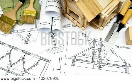 Planning Of Construction Of The House. Repair Work. Joiners Works. Drawings For Building, Working To