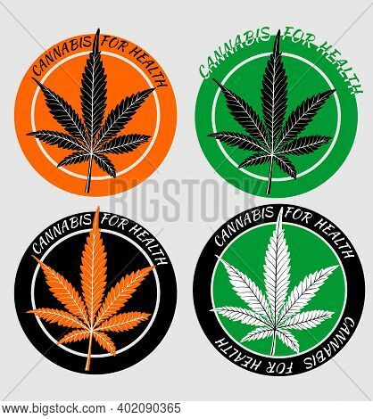 Set Of Four Cannabis Stickers For Health. Circular Stickers In Orange And Green Design With Silhouet