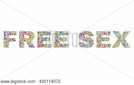 Free Sex Text With Bright Mosaic Flat Style. Colorful Vector Illustration Of Free Sex Text With Scat