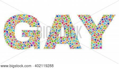Gay Text With Bright Mosaic Flat Style. Colorful Vector Illustration Of Gay Text With Scattered Star