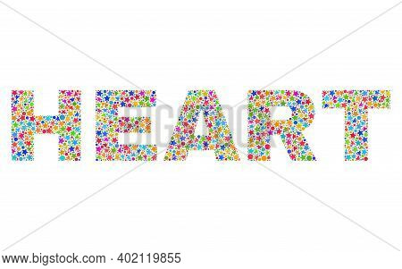 Heart Caption With Bright Mosaic Flat Style. Colorful Vector Illustration Of Heart Caption With Scat