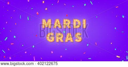 Mardi Gras Marquee Text. 3d Light Bulb Text For Mardi Gras